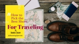 How to Pick the Best Shoes for Traveling